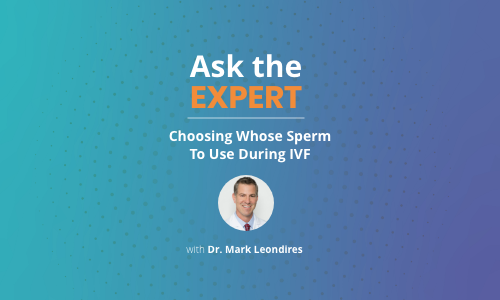 Choosing_Whose_Sperm_To_Use_During_IVF