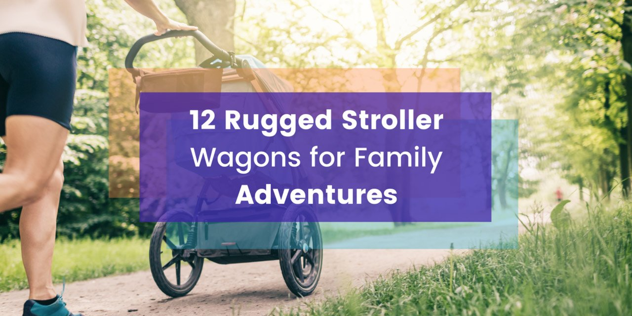 Rugged_Strollers_For_Family_Adventures